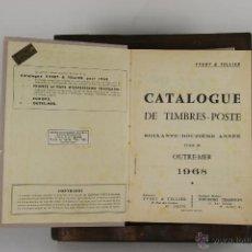Sellos: D-231. CATALOGUE YVERT ET TELLIER. YVERT & TELLIER. 1968. TOMO III.. Lote 42223191