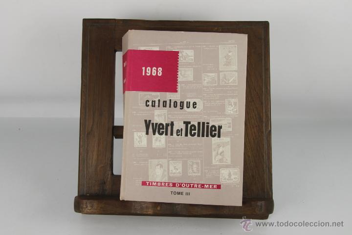 Sellos: D-231. CATALOGUE YVERT ET TELLIER. YVERT & TELLIER. 1968. TOMO III. - Foto 5 - 42223191