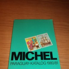 Sellos: CATALOGO MICHEL PARAGUAY 1980/81. Lote 42289795