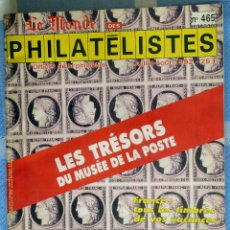 Sellos: LE MONDE DES PHILATÉLISTES.- Nº 465 - JULIO AGOSTO 1992- . Lote 42610911