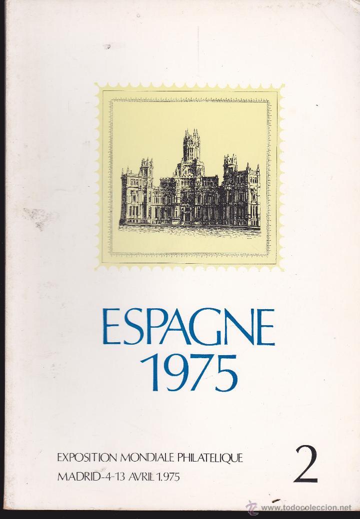 SPAGNE 1975 CATALOGO SELLOS ESCRITO EN FRANCES Nº 2 (Filatelia - Sellos - Catálogos y Libros)
