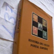Sellos: LIBRO DESCATALOGADO DE GRAN VOLUMEN Y TAMAÑO - HISTORIA DEL SELLO POSTAL EN ESPAÑOL. Lote 43337159