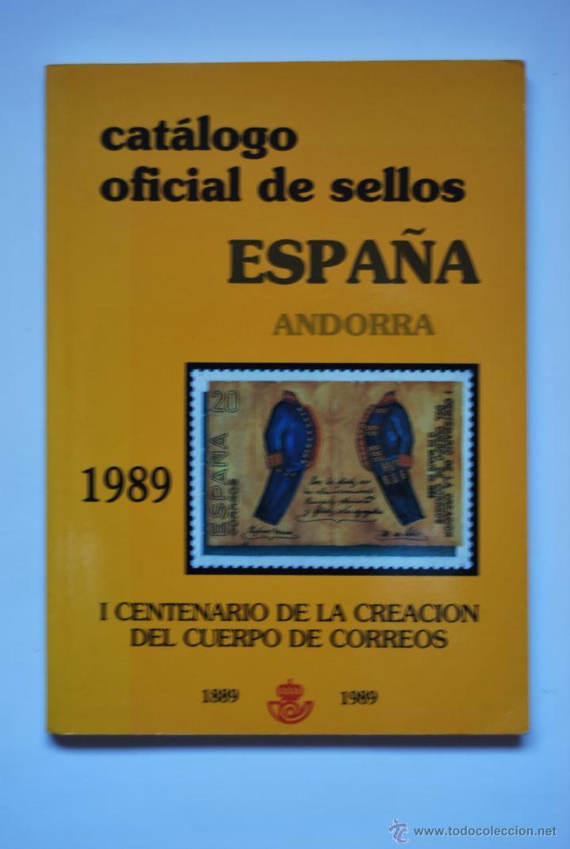 CATALOGO OFICIAL DE SELLOS ESPAÑA ANDORRA 1889-1989 (Filatelia - Sellos - Catálogos y Libros)