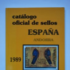 Sellos: CATALOGO OFICIAL DE SELLOS ESPAÑA ANDORRA 1889-1989. Lote 43337645