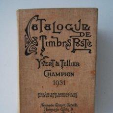 Sellos - CATALOGUE DE TIMBRES POSTE. YVERT & TELLIER CHAMPION 1931 - 43877206