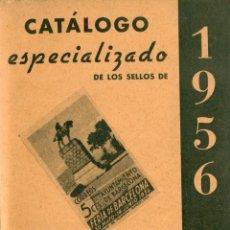 Sellos: *** CATALOGO ESPECIALIZADO DE LOS SELLOS DE 1956. IMPECABLE ***. Lote 44271639