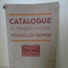 Sellos: CATALOGO DE SELLOS FRANCIA Y COLONIAS AÑO 1949 CATALOGUE TIMBRES FRANCE COLONIES YVERT TELLIER . Lote 44345796