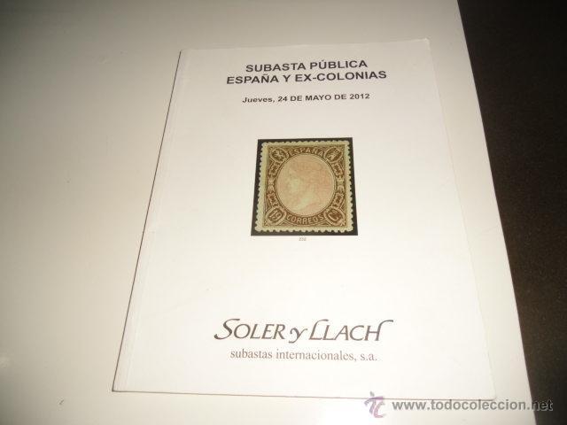 SOLER Y LLACH, SUBASTA PÚBLICA ESPAÑA Y EX-COLONIAS 2008 BAL-17 (Filatelia - Sellos - Catálogos y Libros)