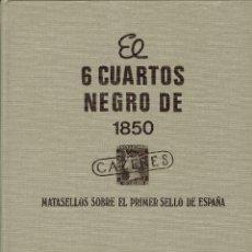 Sellos: EL 6 CUARTOS NEGRO DE 1850. Lote 44997896