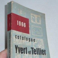 Sellos: CATALOGUE YVERT ET TELLIER 1966 - TIMBRES DE FRANCE - TOME I - CATÁLOGO FRANCÉS DE SELLOS DEL MUNDO. Lote 46503488