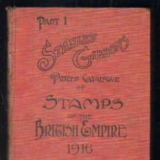Sellos: STANLEY GIBBON'S PRICED CATALOGUE OF STAMPS OF THE BRITISH EMPIRE 1916. PART 1 A-FILAT-010. Lote 47794979