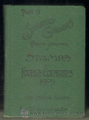 STANLEY GIBBON'S PRICED CATALOGUE OF STAMPS OF THE BRITISH EMPIRE 1909. PART II (Filatelia - Sellos - Catálogos y Libros)