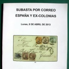 Briefmarken - SUBASTA PÚBLICA ESPAÑA Y EX-COLONIAS - FILATELIA - SOLER Y LLACH, 2013 - 47922919