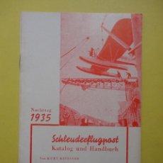 Francobolli: 1935. KATALOG UND HANDBUCH. SCHLEUDER FLUGPOST. Lote 91444919