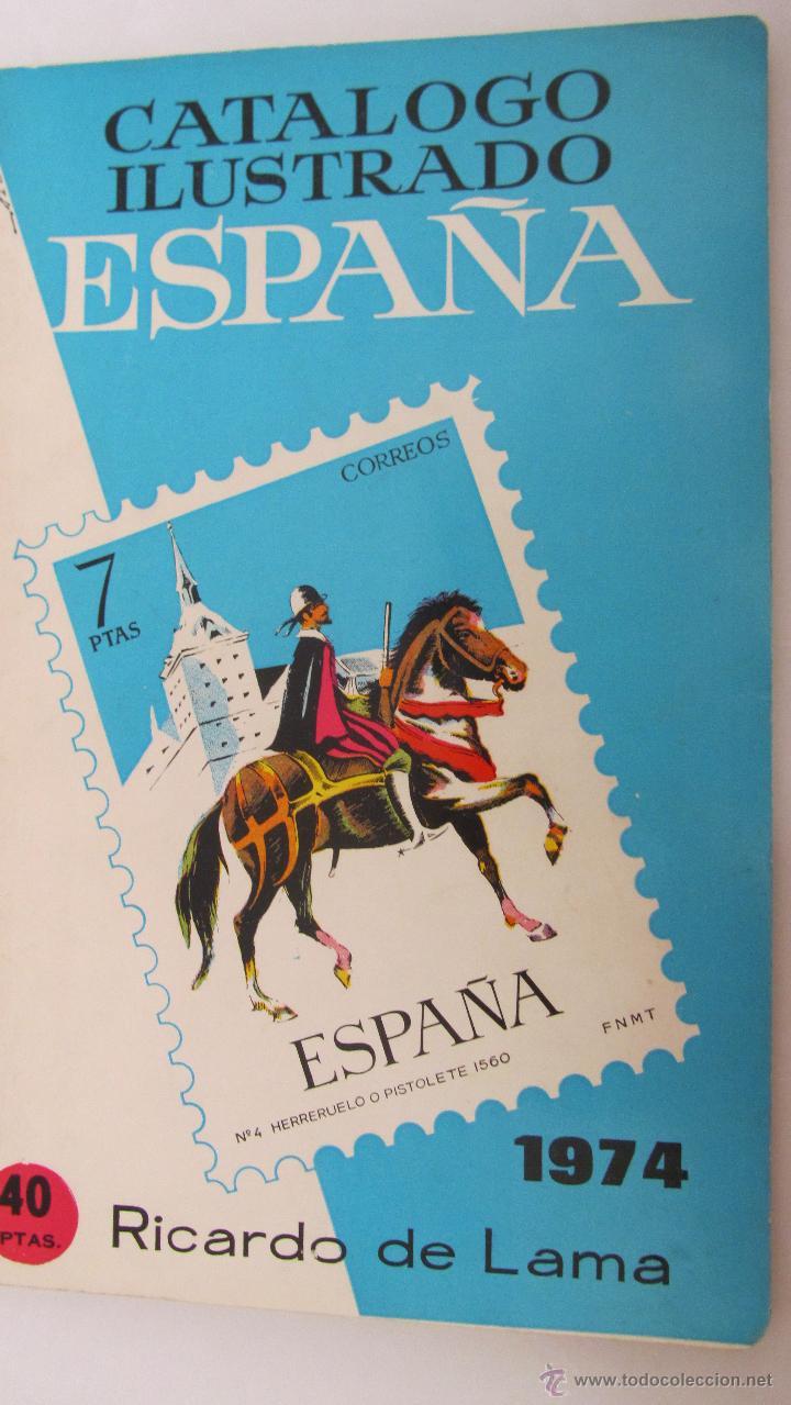 CATÁLOGO ILUSTRADO ESPAÑA 1974 DE RICARDO DE LAMA (Filatelia - Sellos - Catálogos y Libros)