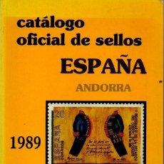 Sellos: CATÁLOGO OFICIAL DE SELLOS ESPAÑA-ANDORRA 1989.. Lote 48814025