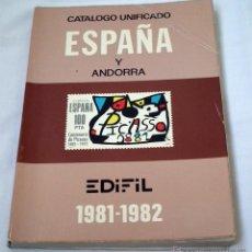 Sellos: CATALOGO DE SELLOS EDIFIL - UNIFICADO ESPAÑA Y ANDORRA 1981-82. Lote 49051400