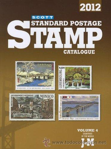 2012 SCOTT STANDARD POSTAGE STAMP CATALOGUE, VOL. 4: COUNTRIES OF THE WORLD J-M (Filatelia - Sellos - Catálogos y Libros)
