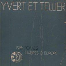 Sellos: LIBRO CATALOGO CATALOGUE YVERT EL TELLIER TOMO2 TIMBRES DE D'EUROPE 1976. Lote 50795540