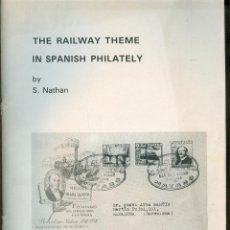 Sellos: NUMULITE L0170 THE RAILWAY THEME IN SPANISH PHILATELY BY S NATHAN BOOKCLUB TREN FERROCARRIL ESPAÑOL. Lote 51456015