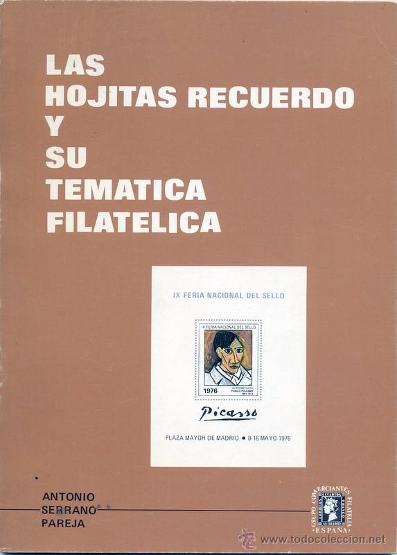 LAS HOJITAS RECUERDO Y SU TEMATICA FILATELICA (Filatelia - Sellos - Catálogos y Libros)