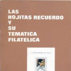 Sellos: LAS HOJITAS RECUERDO Y SU TEMATICA FILATELICA. Lote 51499866