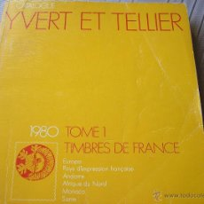Sellos: CATALOGUE YVERT ET TELLIER. 198O TOMO 1. TIMBRES DE FRANCE. Lote 51718878