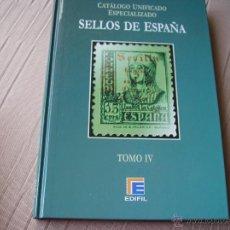 Sellos: CATALOGO UNIFICADO ESPECIALIZADO SELLOS DE ESPAÑA.TOMO IV. 2007. Lote 51782400