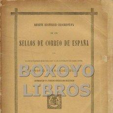 Sellos: FERNÁNDEZ DURO, ANTONIO. RESEÑA HISTÓRICO-DESCRIPTIVA DE LOS SELLOS DE CORREO DE ESPAÑA. Lote 53077295