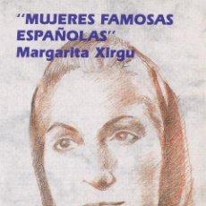 Sellos: MUJERES FAMOSAS ESPAÑOLAS - MARGARITA XIRGU - Nº 1/92 -SERVICIO FILATELICO ESPAÑA. Lote 156745084