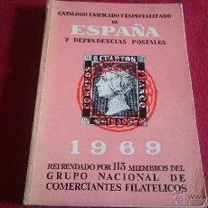Sellos: CATALOGO UNIFICADO Y ESPECIALIZADO DE ESPAÑA Y DEPENDENCIAS POSTALES 1969 - REF MG. Lote 53339483