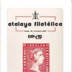 Sellos: ATALAYA FILATÉLICA. Nº 38 OCTUBRE 1987. REVISTA TRIMESTRAL DE LA SOCIEDAD FILATÉLICA SEVILLANA. . Lote 53529472