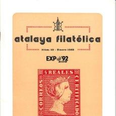 Sellos: ATALAYA FILATÉLICA. Nº 39 ENERO 1988. REVISTA TRIMESTRAL DE LA SOCIEDAD FILATÉLICA SEVILLANA. . Lote 53529576