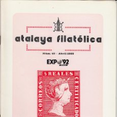 Sellos: ATALAYA FILATÉLICA. Nº 40 ABRIL 1988. REVISTA TRIMESTRAL DE LA SOCIEDAD FILATÉLICA SEVILLANA. . Lote 53529589
