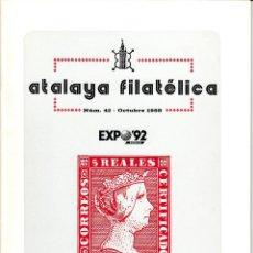Sellos: ATALAYA FILATÉLICA. Nº 42 OCTUBRE 1988. REVISTA TRIMESTRAL DE LA SOCIEDAD FILATÉLICA SEVILLANA. . Lote 53529628