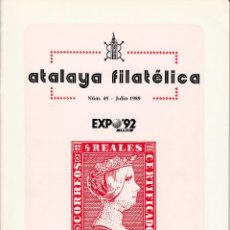 Sellos: ATALAYA FILATÉLICA. Nº 45 JULIO 1989. REVISTA TRIMESTRAL DE LA SOCIEDAD FILATÉLICA SEVILLANA. . Lote 53529682