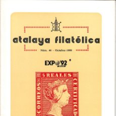 Sellos: ATALAYA FILATÉLICA. Nº 46 OCTUBRE 1989. REVISTA TRIMESTRAL DE LA SOCIEDAD FILATÉLICA SEVILLANA. . Lote 53529731