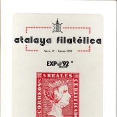Sellos: ATALAYA FILATÉLICA. Nº 47 ENERO 1990. REVISTA TRIMESTRAL DE LA SOCIEDAD FILATÉLICA SEVILLANA. . Lote 53529757