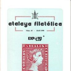 Sellos: ATALAYA FILATÉLICA. Nº 48 ABRIL 1990. REVISTA TRIMESTRAL DE LA SOCIEDAD FILATÉLICA SEVILLANA. . Lote 53529773