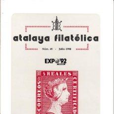 Sellos: ATALAYA FILATÉLICA. Nº 49 JULIO 1990. REVISTA TRIMESTRAL DE LA SOCIEDAD FILATÉLICA SEVILLANA. . Lote 53529793