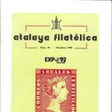 Sellos: ATALAYA FILATÉLICA. Nº 50 OCTUBRE 1990. REVISTA TRIMESTRAL DE LA SOCIEDAD FILATÉLICA SEVILLANA. . Lote 53529807