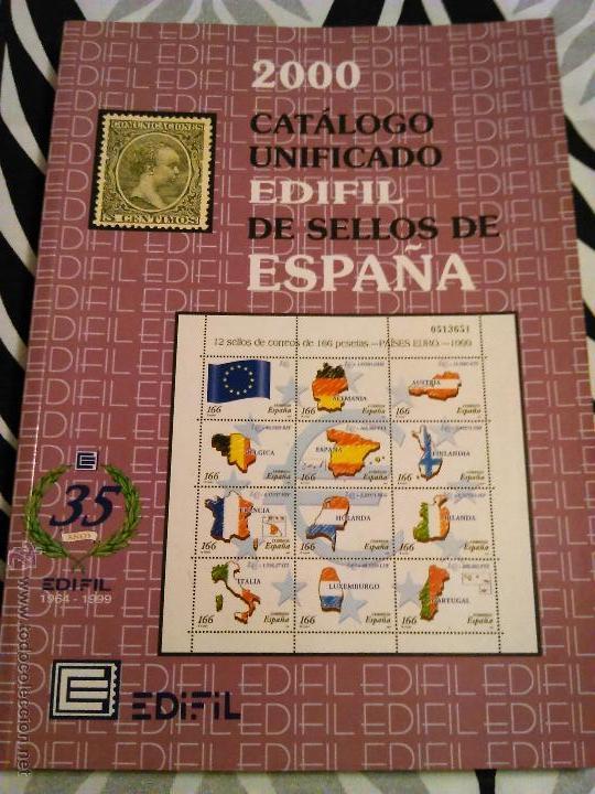 CATALOGO UNIFICADO EDIFIL SELLOS DE ESPAÑA 2000 (Filatelia - Sellos - Catálogos y Libros)