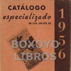 Sellos: CATÁLOGO ESPECIALIZADO DE LOS SELLOS DE ESPAÑA Y DE BARCELONA 1956. Lote 53461742