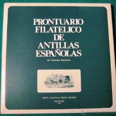 Sellos: PRONTUARIO FILATÉLICO DE LAS ANTILLAS ESPAÑOLAS. FCO. MASSÍSIMO. 1977. Lote 53696175