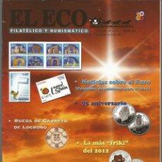 Francobolli: EL ECO FILATÉLICO Y NUMISMÁTICO NRO.1214 ENERO 2013 REVISTA ESPECIALIZADA - VER SUMARIO. Lote 53943374