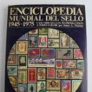 Sellos: L-3021 ENCICLOPEDIA MUNDIAL DEL SELLO 1945-1975. EDITORIAL NOGUER 1976. Lote 54031806