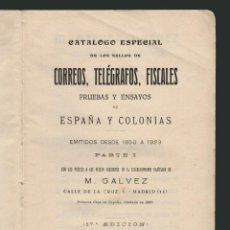 Sellos: GALVEZ 1923.CATALOGO ESPECIAL DE LOS SELLOS DE CORREOS, TELÉGRAFOS, FISCALES DE ESPAÑA Y COLONIAS.. Lote 54570957