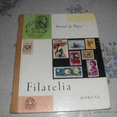 Sellos: LIBRO FILATELIA MANUEL DE MORA. Lote 207081536