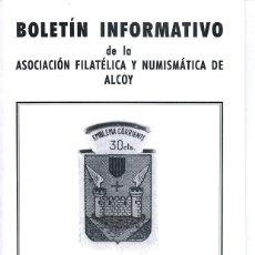 Sellos: REVISTA – BOLETIN ASOC. FILATELIA Y NUMINSMATICA DE ALCOY – LOTE DE 3 + 6 BOL. INTERCAMBIO - 150 GR. Lote 54810991