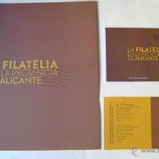 Sellos: LA FILATELIA EN LA PROVINCIA DE ALICANTE - SOBRE PRIMER DIA - INVITACIÓN A LA EXPOSICIÓN Y DIPTICO . Lote 54858850